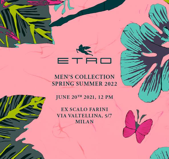 「ETRO(エトロ)」2022年春夏メンズコレクション・ランウェイショー ライブストリーミング
